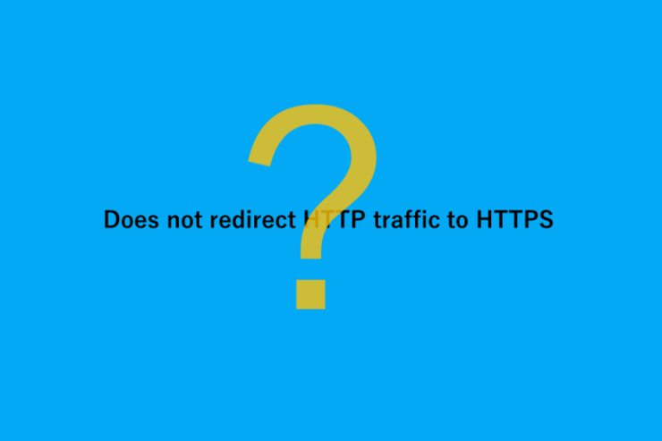 「Does not redirect HTTP traffic to HTTPS」のメッセージと、はてなマーク